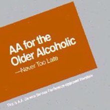 AA for the Older Alcoholic from Alcoholics Anonymous (Great Britain) Ltd